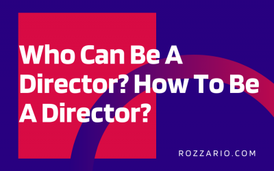 Who Can Be A Director_ How To Be A Director_